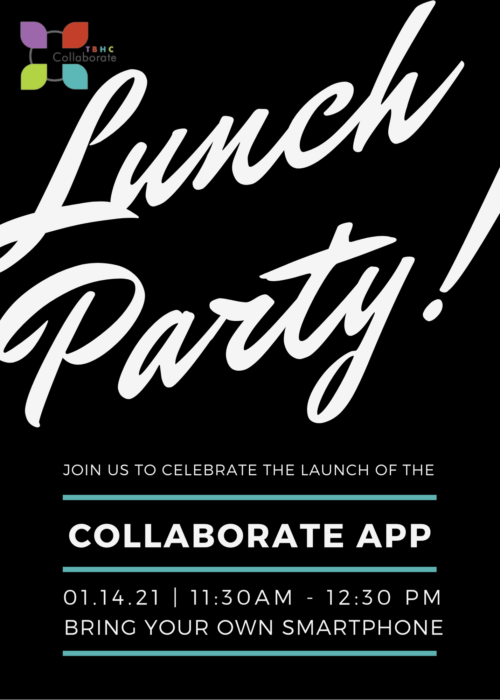 It's a launch party at lunch time to debut the new TBHC Collaborate app!